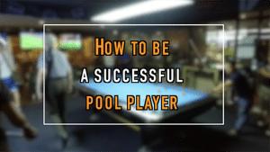 hustlersbangkok.com how-successful-pool-player